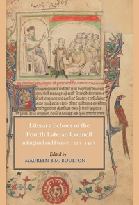 Literary Echoes of the Fourth Lateran Council in England and France 1215-1405