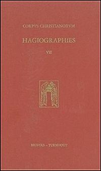 Corpus Christianorum: Hagiographies VII
