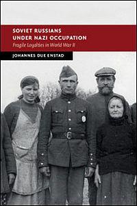 Soviet Russians under Nazi Occupation