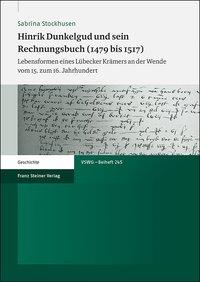 Hinrik Dunkelgud und sein Rechnungsbuch (1479 bis 1517)
