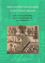 Adel und Mehrsprachigkeit in der Frühen Neuzeit