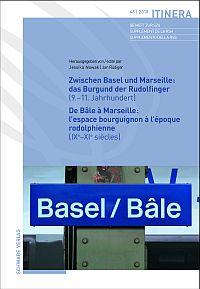 Zwischen Basel und Marseille: Das Burgund der Rudolfinger (9.-11.Jahrhundert ) De Bâle à Marseille: l'espace bourguignon à l'époque rodolphienne (IXe-XIe siècles)