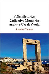 Polis Histories, Collective Memories and the Greek World