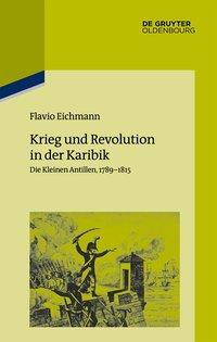 Krieg und Revolution in der Karibik