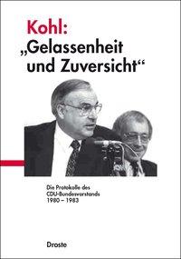 """Kohl: """"Gelassenheit und Zuversicht"""""""