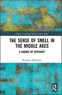 The Sense of Smell in the Middle Ages