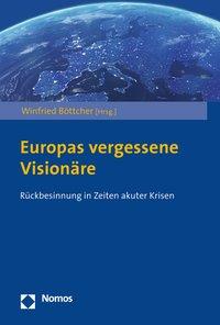 Europas vergessene Visionäre