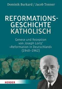 Reformationsgeschichte katholisch