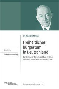 Freiheitliches Bürgertum in Deutschland