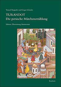 Turandot. Die persische Märchenerzählung