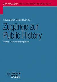 Zugänge zur Public History