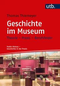 Geschichte im Museum