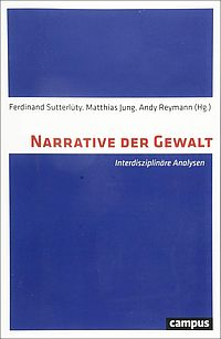 Narrative der Gewalt
