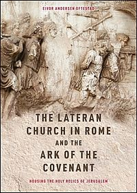 The Lateran Church in Rome and the Ark of the Covenant