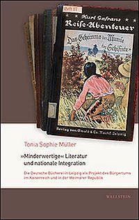 """""""Minderwertige"""" Literatur und nationale Integration"""