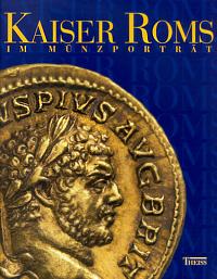 Kaiser Roms im Münzporträt