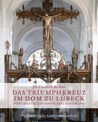 Das Triumphkreuz im Dom zu Lübeck