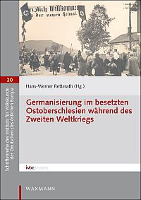 Germanisierung im besetzten Ostoberschlesien während des Zweiten Weltkriegs