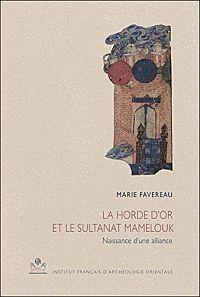 La Horde d'Or et le Sultanat Mamelouk