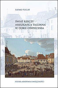Świat rzeczy mieszkańca Tallinna w dobie Oświecenia