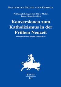 Konversionen zum Katholizismus in der Frühen Neuzeit
