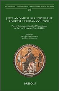 Jews and Muslims under the Fourth Lateran Council
