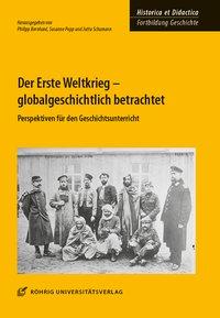 Der Erste Weltkrieg - globalgeschichtlich betrachtet