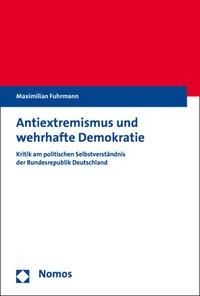 Antiextremismus und wehrhafte Demokratie