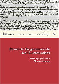Böhmische Bürgertestamente des 15. Jahrhunderts