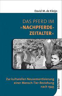 """Das Pferd im """"Nachpferde-Zeitalter"""""""