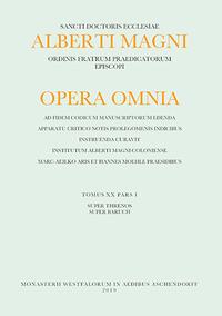 Alberti Magni Opera Omnia. Tomus XX, Pars I