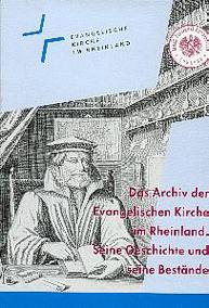 Das Archiv der Evangelischen Kirche im Rheinland