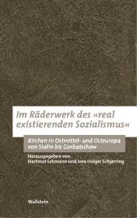 """Im Räderwerk des """"real existierenden Sozialismus"""""""