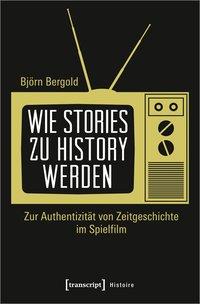 Wie Stories zu History werden