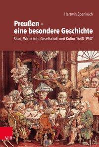 Preußen - eine besondere Geschichte