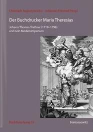 Der Buchdrucker Maria Theresias