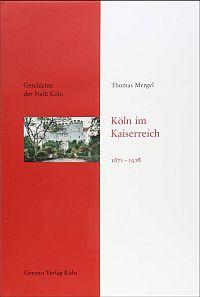 Köln im Kaiserreich 1871-1918