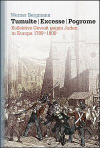 Tumulte - Excesse - Pogrome