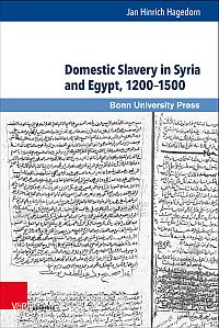 Domestic Slavery in Syria and Egypt, 1200-1500