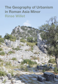 The Geography of Urbanism in Roman Asia Minor