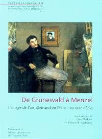 De Grünewald à Menzel