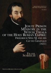 Jesuit Prison Ministry in the Witch Trials of the Holy Roman Empire