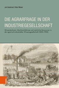 Die Agrarfrage in der Industriegesellschaft