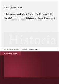 Die Rhetorik des Aristoteles und ihr Verh�ltnis zum historischen Kontext