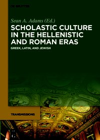 Scholastic Culture in the Hellenistic and Roman Eras