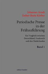 Periodische Presse in der Fr�haufkl�rung (1700-1750)