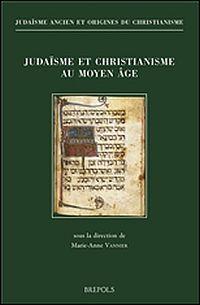 Judaïsme et christianisme au Moyen Âge