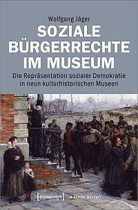 Soziale Bürgerrechte im Museum