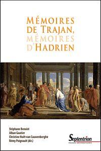 M�moires de Trajan, m�moires d'Hadrien