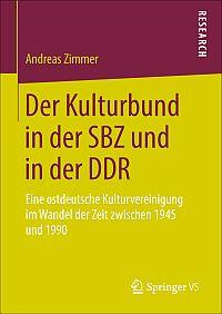 Der Kulturbund in der SBZ und in der DDR